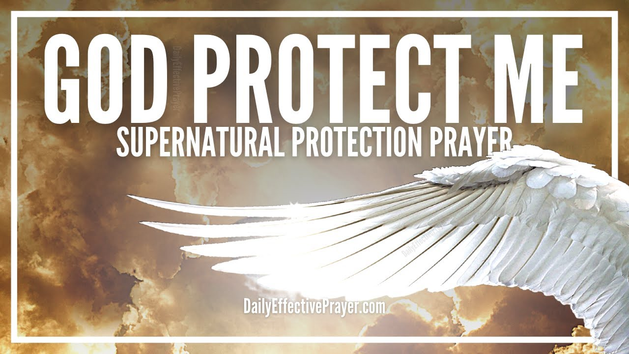 Prayers For Safety and Protection | Protection and Safety Prayers