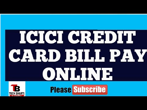 How to pay icici credit card bill online.