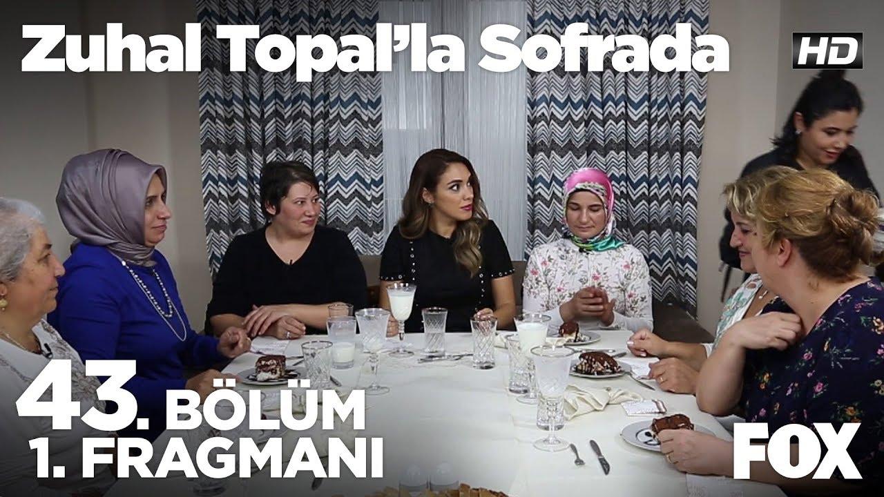 Zuhal Topal'la Sofrada 43. Bölüm 1. Fragmanı