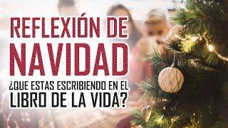 LAS MEJORES REFLEXIONES DE NAVIDAD - EL LIBRO DE LA VIDA - Reflexiones Navideñas