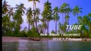 TUBEのアルバム、オリジナル製作CM.