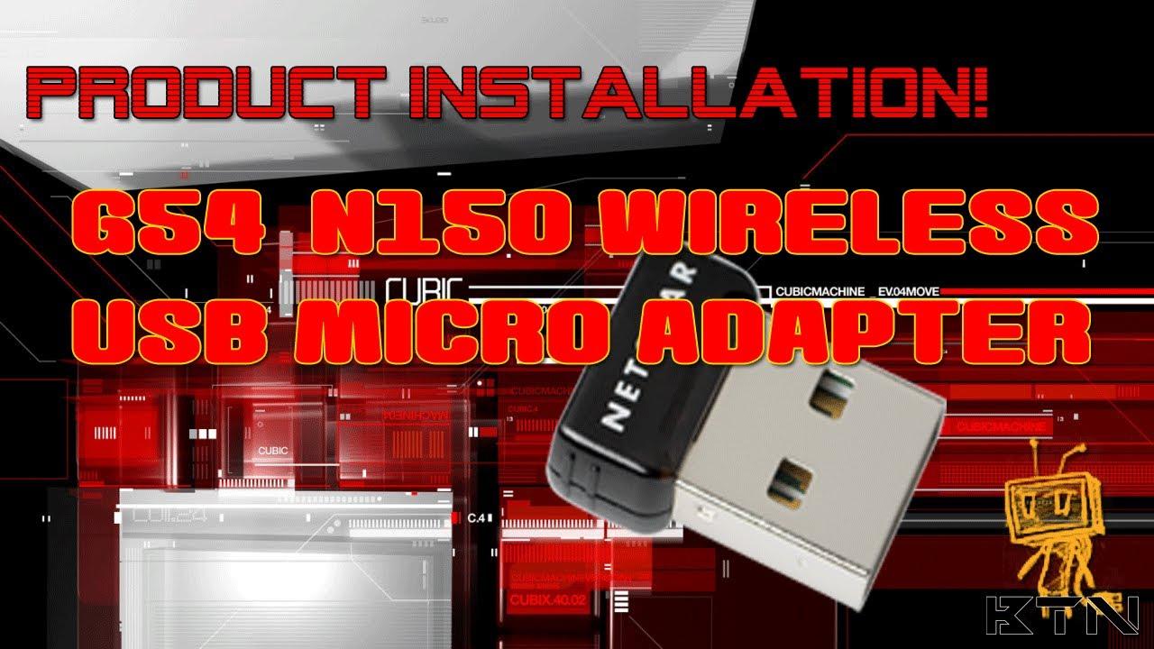 Product Install! - NetGear G54/N150 Wireless USB Micro Adapter WNA1000M