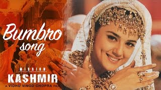 Bumbro - Full Video HD | Mission Kashmir | Hrithik Roshan | Preity Zinta | Sanjay Dutt