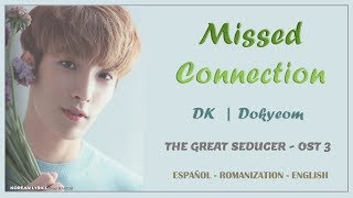 DK (Seventeen) - Mi First/Missed Connections (Lyrics) | Español-Rom-English | Tempted OST 3 - Stafaband