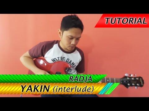Radja - Yakin interlude | solo | Belajar Gitar Melodi