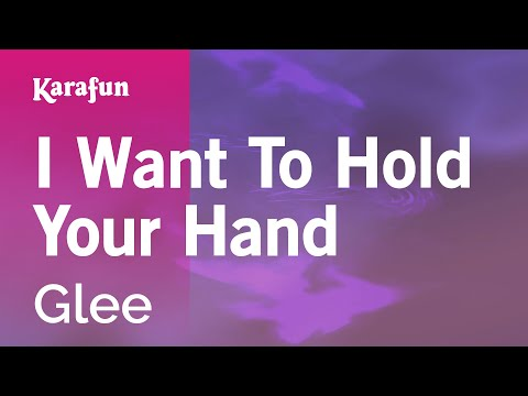 Karaoke I Want To Hold Your Hand  Glee *