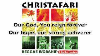 "Christafari - ""Everlasting God"" lyric video (available now on iTunes)"