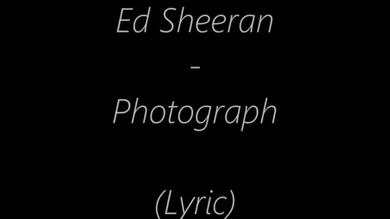 ed sheeran photograph download