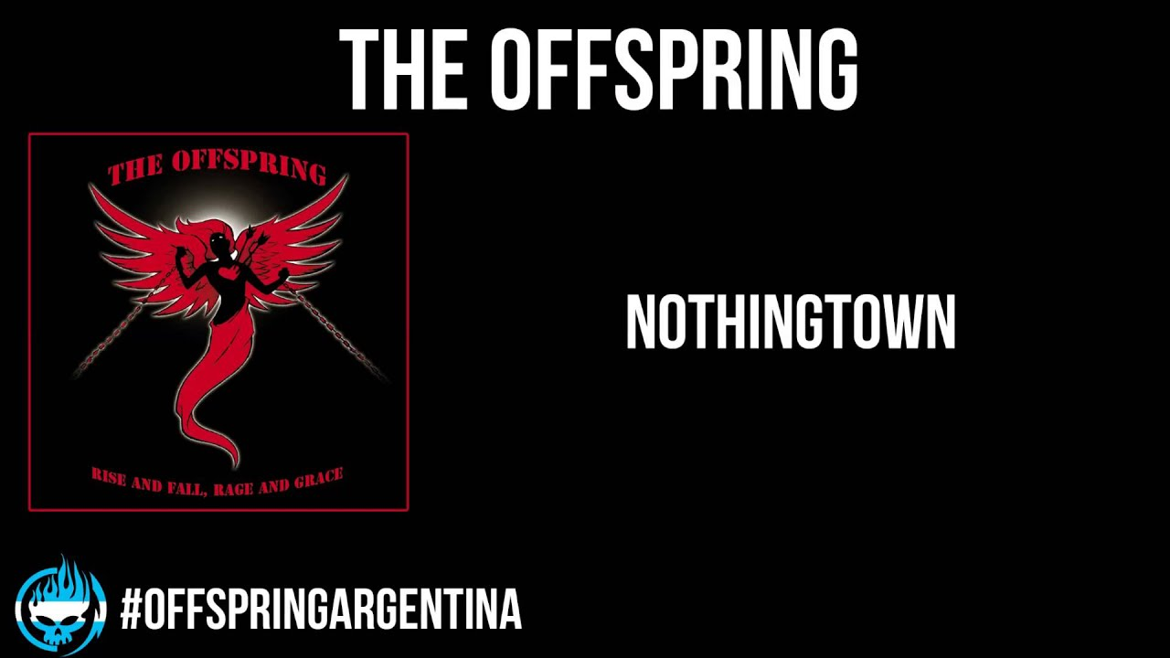 nothingtown the offspring