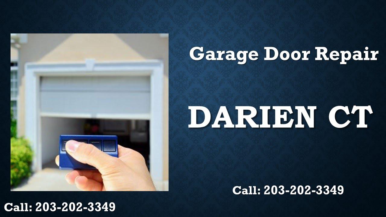 Garage Door Darien Ct 203 202 3349 Overhead Garage Door Repairs