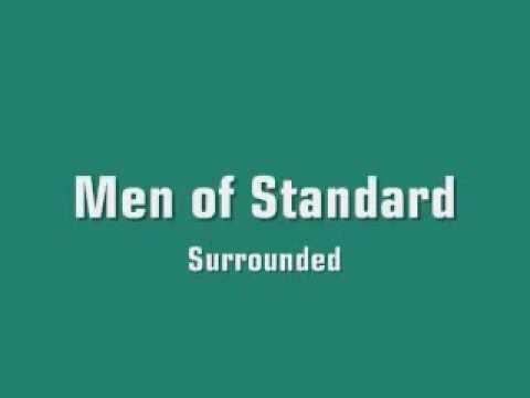Men Of Standard - Surrounded - YouTube