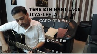 Tere Bin Nahi Lage Jiya Guitar Cover, vocals and chords