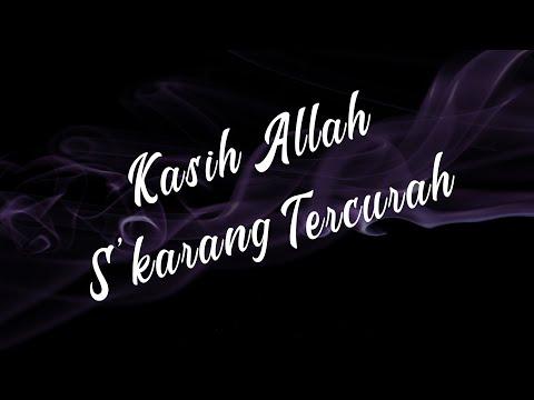 Kasih Allah S'karang Tercurah - Bethany Nginden Surabaya