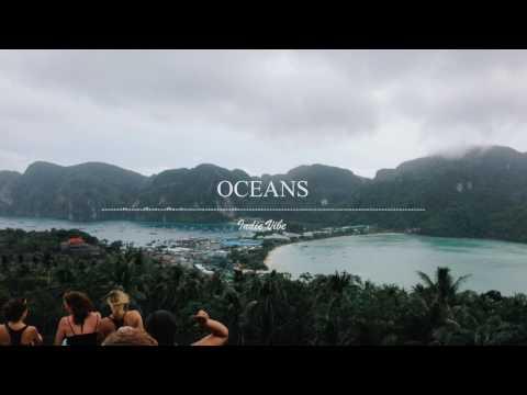 Seafret - Oceans (Indie Vibe)