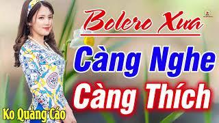 Nhạc Trữ Tình Bolero Mới Đét➤LIÊN KHÚC 1900 Bolero Nhạc Vàng Chọn Lọc CÀNG NGHE CÀNG THÍCH Nưc Lòng