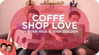 Coffee Shop Love - Ryan Higa & GOLDEN Cover | Live Sessions with @thefumusic