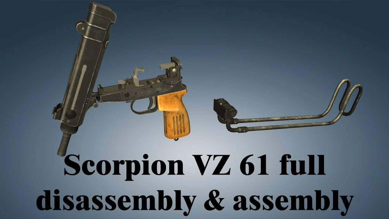 Scorpion VZ 61: full disassembly & assembly by Si vis pacem , para bellum