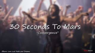 30 Seconds To Mars   Convergence