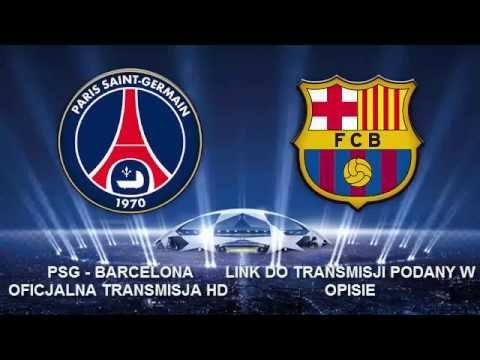 [TRANSMISJA HD] PSG - FC Barcelona 30.09.2014r. | LIGA MISTRZÓW 2014/2015 from YouTube · Duration:  1 minutes 1 seconds