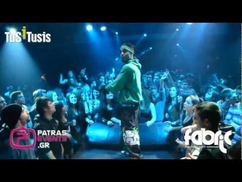 Tus Live @ Fabric Club 13 01 12 Patra (www patrasevents gr) part 2