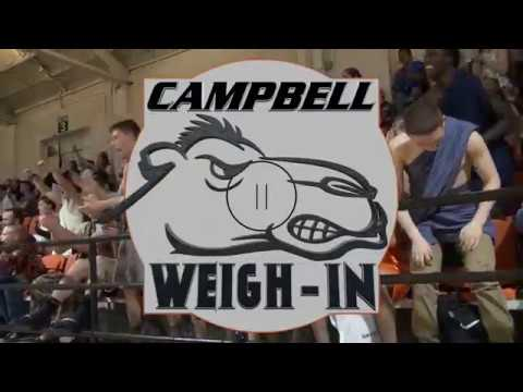 Campbell Wrestling Weekly Weigh-In - January 11