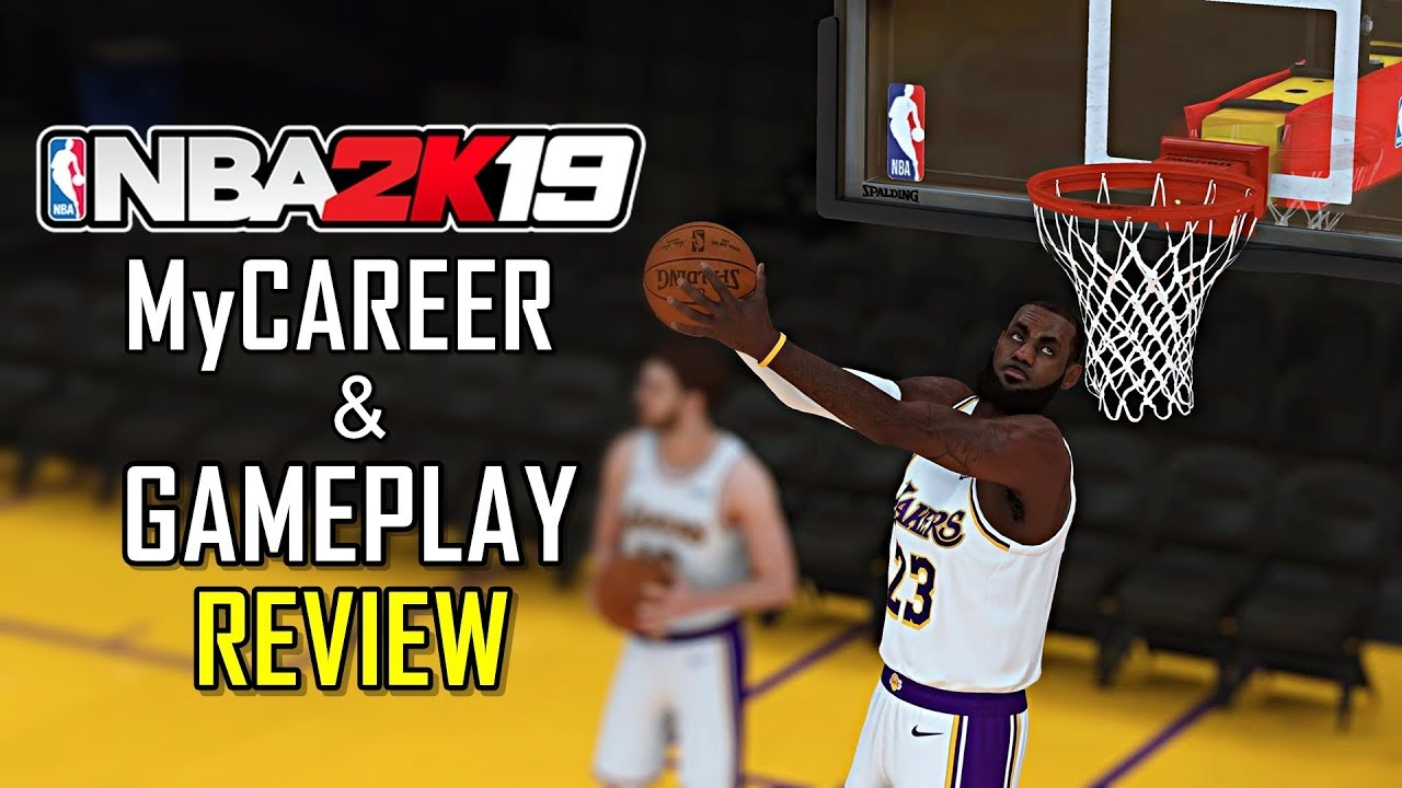 NBA 2K19 MyCareer and gameplay review