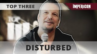 DISTURBED | INTERVIEW [TOP THREE]
