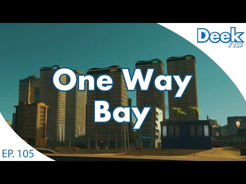 One Way Bay Ep.105 - Adding Residential, Commercial, and Hotels - Planning Ahead - Cities Skylines
