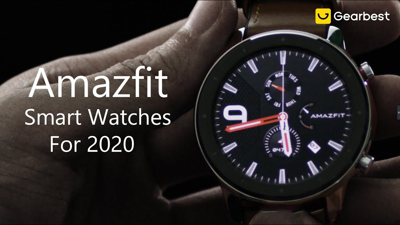 Best Amazfit Smartwatches for 2020: Amazfit GTR Series & GTS & Nexo & Amazfit Stratos 3
