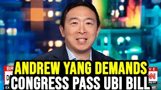 Andrew Yang Demands Congress Pass Emergency UBI to Prevent Coming Depression