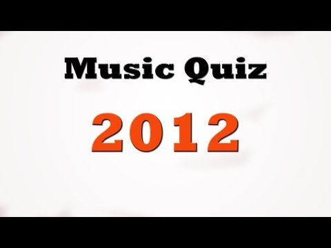 Music Quiz - Music Hits 2012
