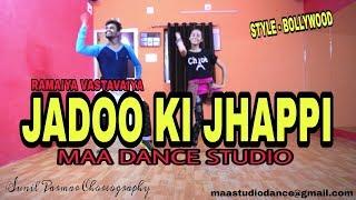 Jadoo Ki Jhappi - Bollywood Dance Choreography | Ramaiya Vastavaiya