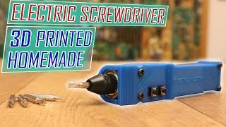 Homemade 3D printed electric screwdriver