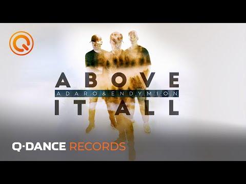 Смотреть клип Adaro & Endymion - Above It All