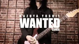【吉井和哉 ウォンテッド -WANTED-】cover バンドで演奏してみた のギタ...