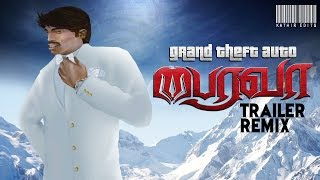 Grand Theft Auto - San Andreas - Bairavaa Trailer Remix (Pongal Special 2017)