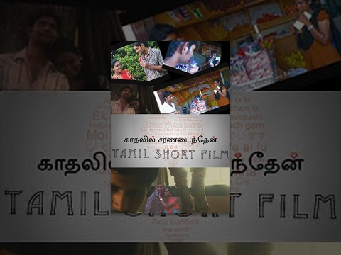 Kadhalil Saranadainthen - Emotional Tamil Short Film - RedPix Short Films