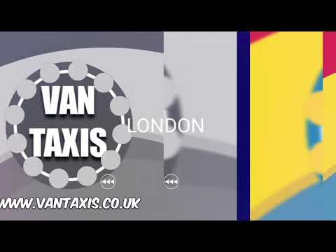 Van Taxis London, Manchester, Removals, Courier Service, Airport And City Taxi Van Transfers