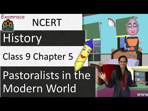 NCERT Class 9 History Chapter 5: Pastoralists in the Modern World