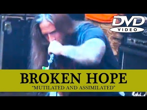 BROKEN HOPE - Mutilated and Assimilated [DVD] Full Show thumb