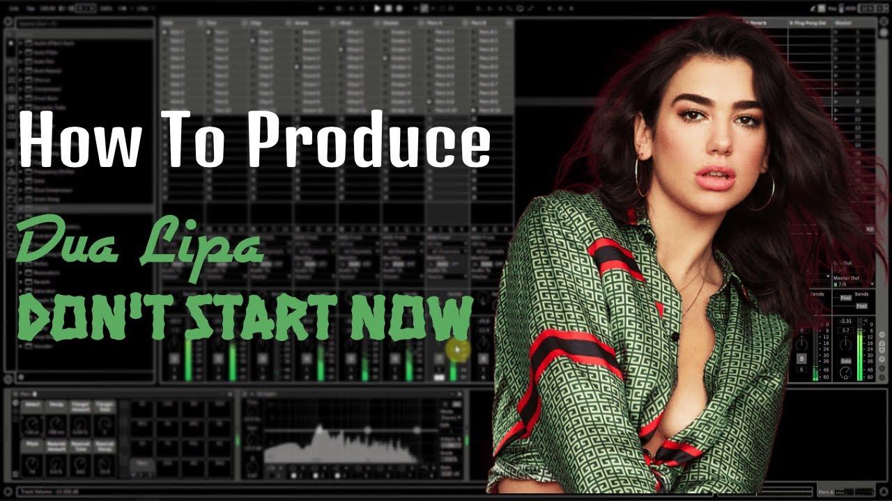 How To Produce Dua Lipa - Don't Start Now   Production Breakdown tutorial video