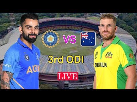 LIVE : Ind Vs Aus 3rd ODI   IND VS AUS Today Match Live Streaming   India Vs Australia 3rd ODI Live