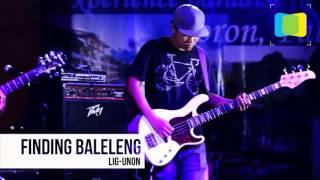 FINDING BALELENG - LIG-UNON