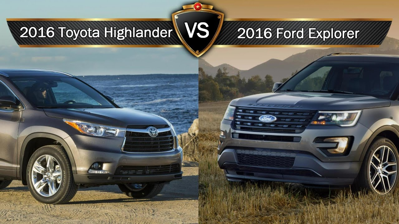 2016 toyota highlander vs ford explorer by the numbers. Black Bedroom Furniture Sets. Home Design Ideas