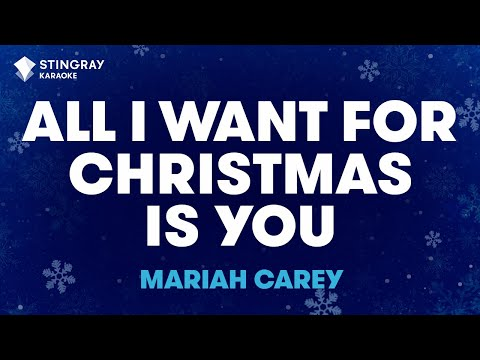 "All I Want For Christmas Is You in the Style of ""Mariah Carey"" with lyrics (no lead vocal)"
