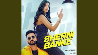 Sherni Banke (Navaan Sandhu) Mp3 Song Download