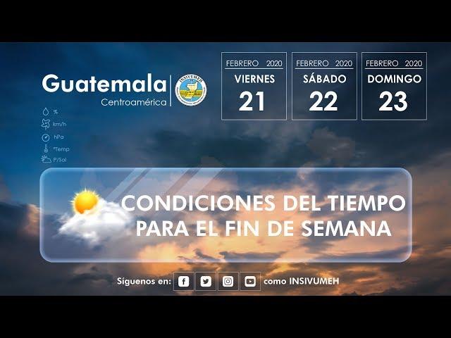 Condiciones del tiempo para hoy viernes 21 de febrero de 2020