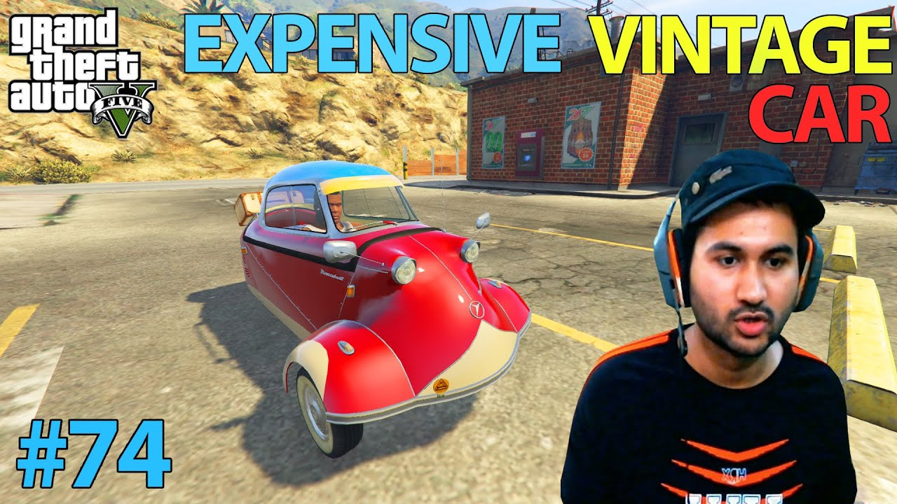 MOST EXPENSIVE VINTAGE CAR | GTA 5 GAMEPLAY #74