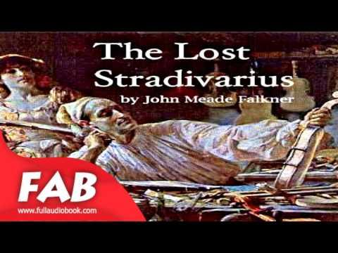 The Lost Stradivarius Full Audiobook by John Meade FALKNER by Detective Fiction