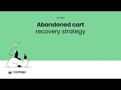 Abandoned cart recovery strategy for Shopify stores by Firepush